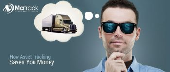 How Asset Tracking Saves You Money?