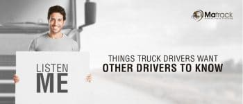 Things Truck Drivers Want Other Drivers To Know