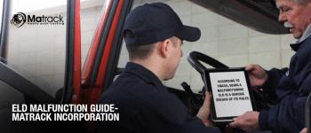 ELD Malfunction Guide- Matrack Incorporation