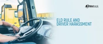 ELD Rule And Driver Harassment
