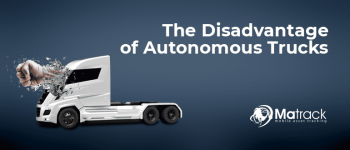 The Disadvantage Of Autonomous Trucks