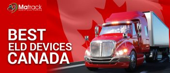 5 Best ELD Devices in Canada- ELD Canada